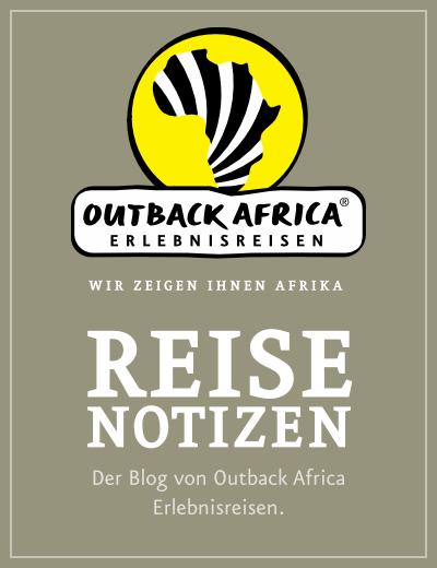 Reisenotizen - Blog von Outback Africa Erlebnisreisen